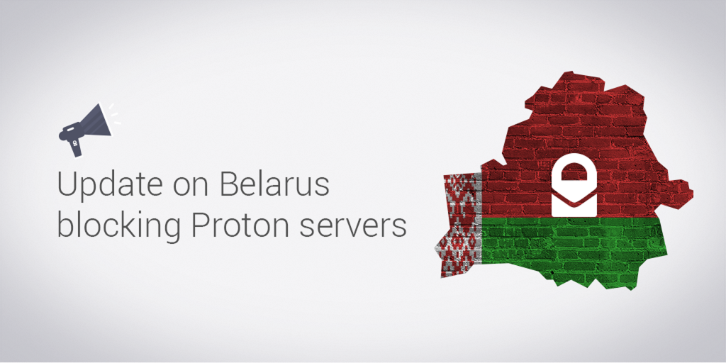 Is ProtonMail blocked in Belarus? - ProtonMail Blog